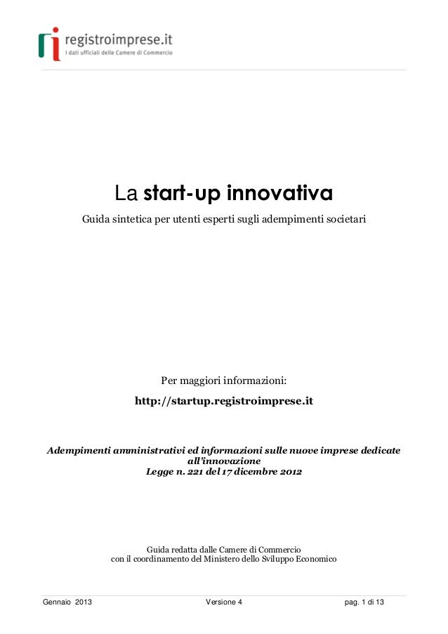 La start-up innovativa         Guida sintetica per utenti esperti sugli adempimenti societari                            P...