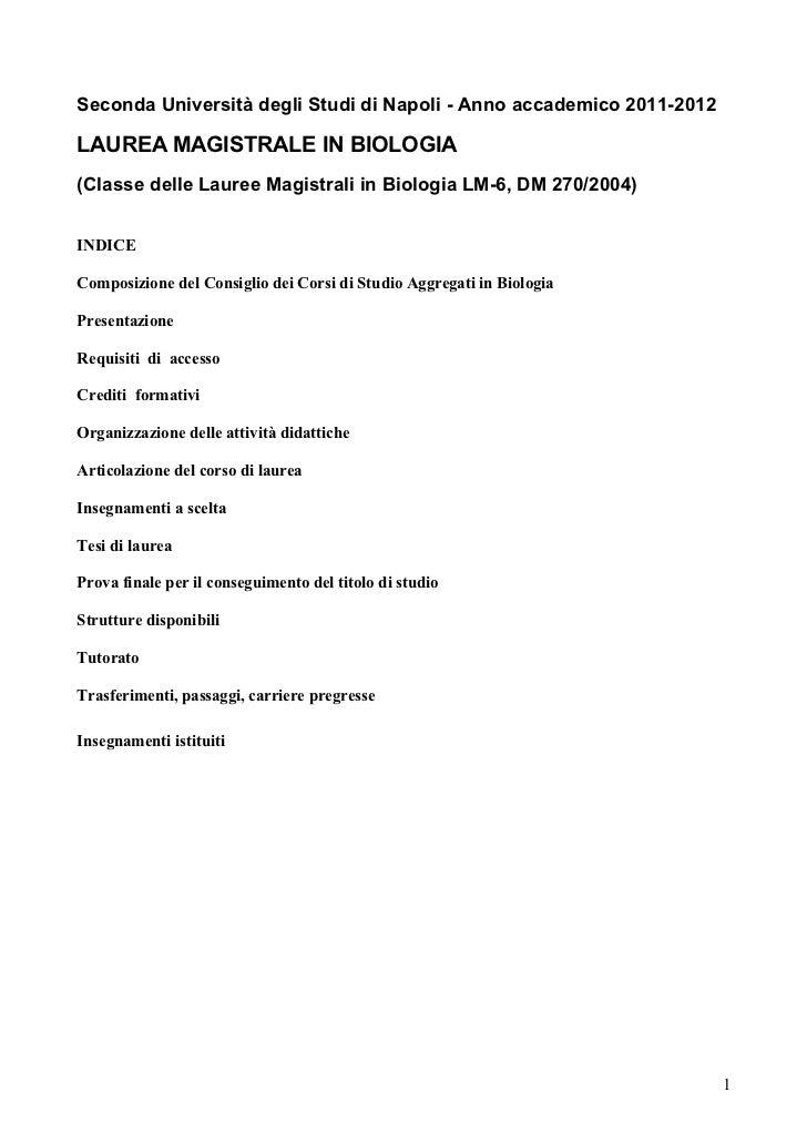 Seconda Università degli Studi di Napoli - Anno accademico 2011-2012LAUREA MAGISTRALE IN BIOLOGIA(Classe delle Lauree Magi...