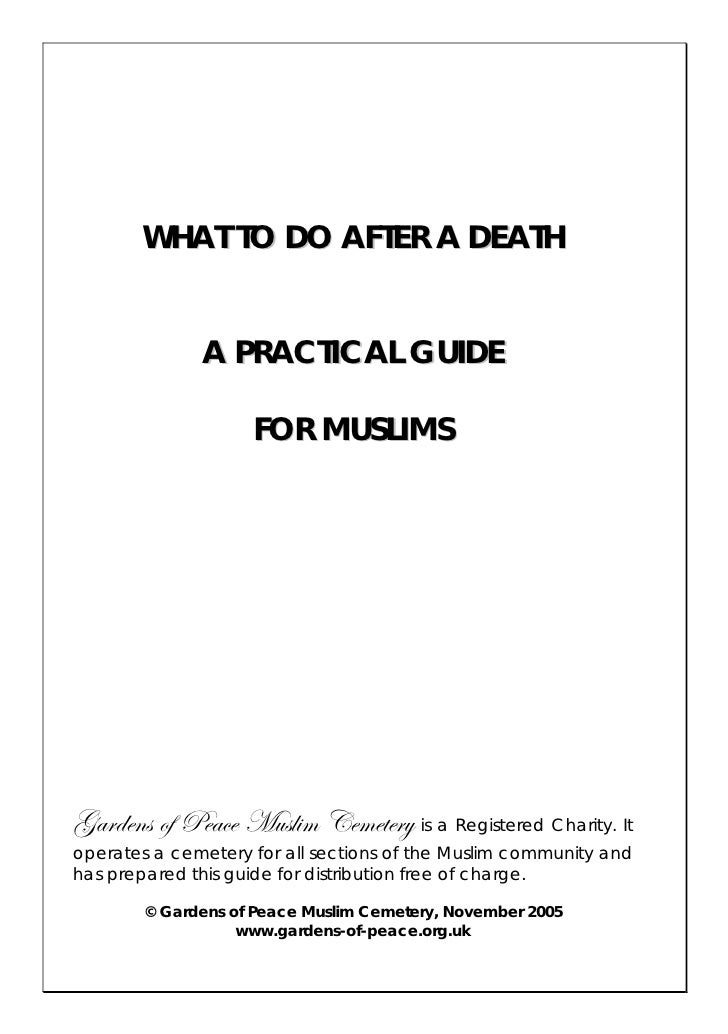 WHAT TO DO AFTER A DEATH                 A PRACTICAL GUIDE                      FOR MUSLIMS     ZtÜwxÇá Éy cxtvx `âáÄ|Å Vx...