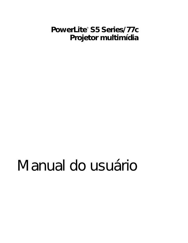 PowerLite S5 Series/77c             ®        Projetor multimídiaManual do usuário