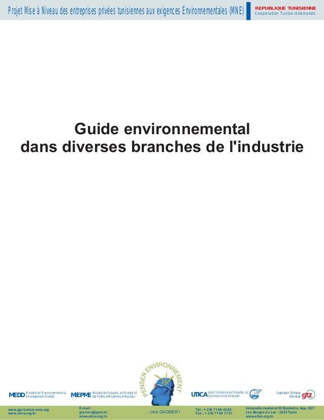 REPUBLIQUE TUNISIENNEProjet Mise à Niveau des entreprises privées tunisiennes aux exigences Environnementales (MNE)       ...