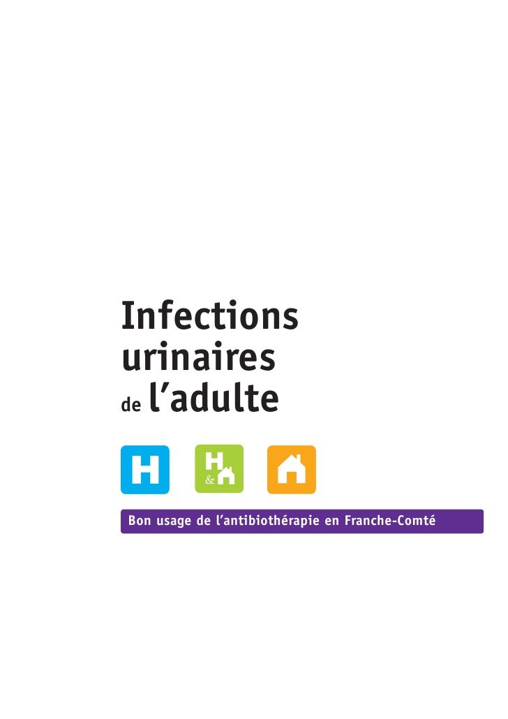 Infectionsurinairesde l'adulteBon usage de l'antibiothérapie en Franche-Comté