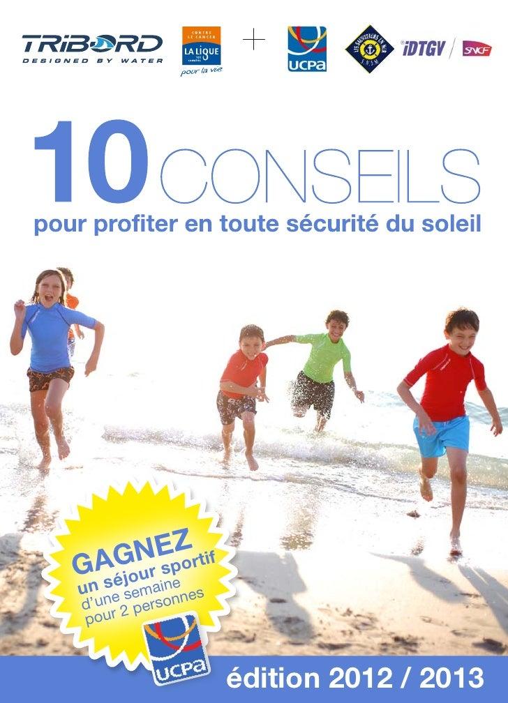 10 conseils pour profiter en toute sécurité du soleil