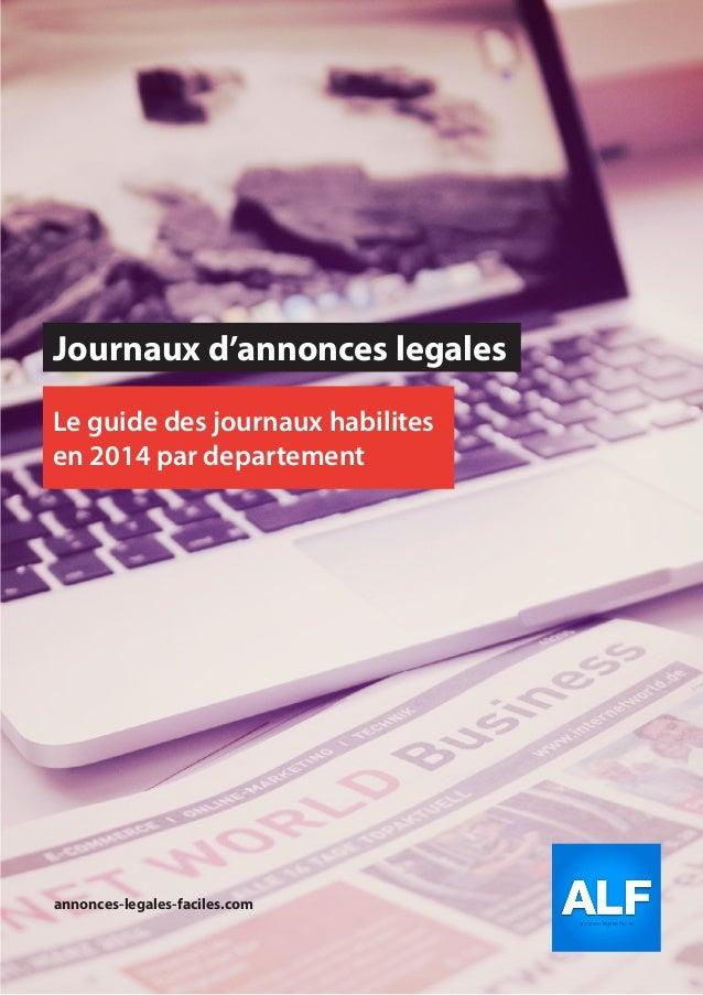 Journaux d'annonces legales Le guide des journaux habilites en 2014 par departement annonces-legales-faciles.com