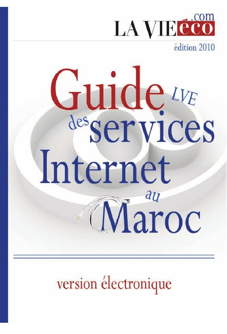 GUIDE LVE DES SERVICES INTERNET     Avantpropos               es entreprises voulant se doter d'un site propre ou améliore...