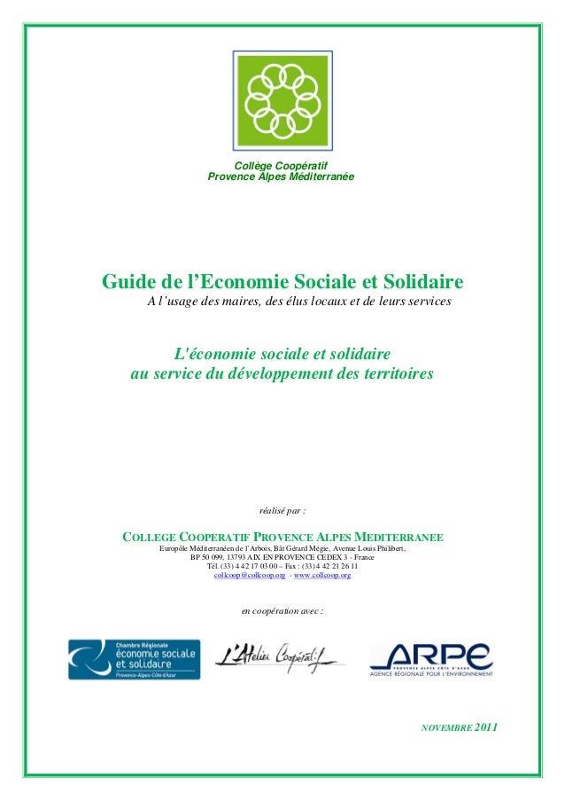 Collège Coopératif                     Provence Alpes MéditerranéeGuide de l'Economie Sociale et Solidaire     A l'usage d...