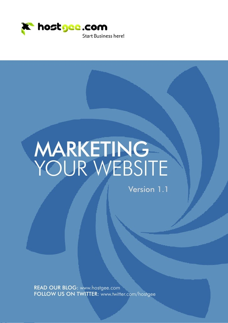 MARKETING     YOUR WEBSITE                                       Version 1.1         READ OUR BLOG: www.hostgee.com     FO...