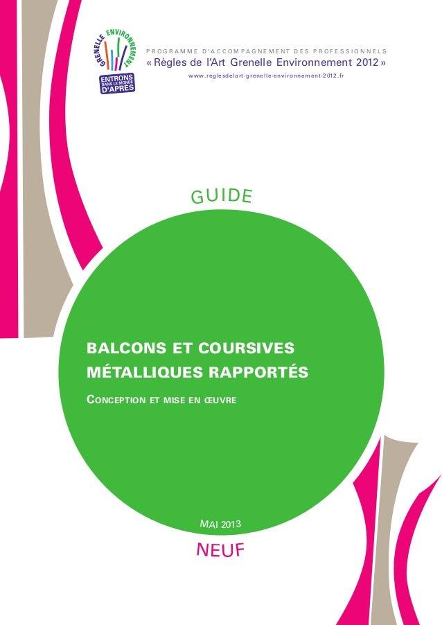 Guide Rage- balcons coursives metalliques rapportés | 2013-05
