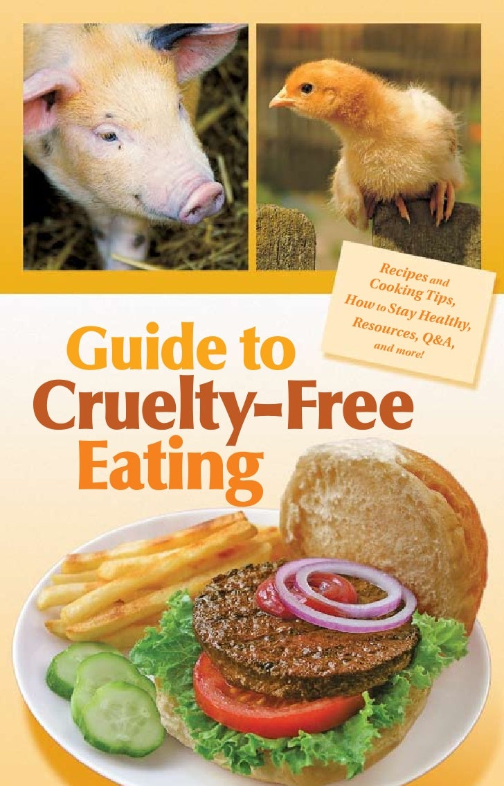 Guide To Cruelty Free Eating