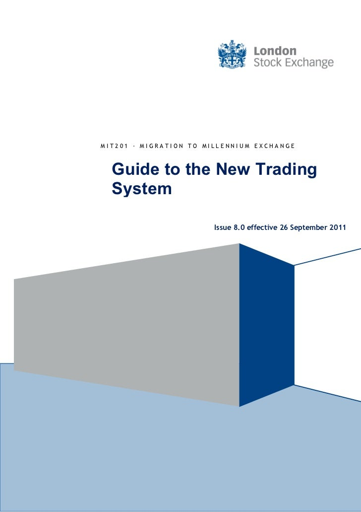 Guide to-new-trading-system