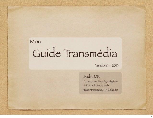 Guide Transmedia