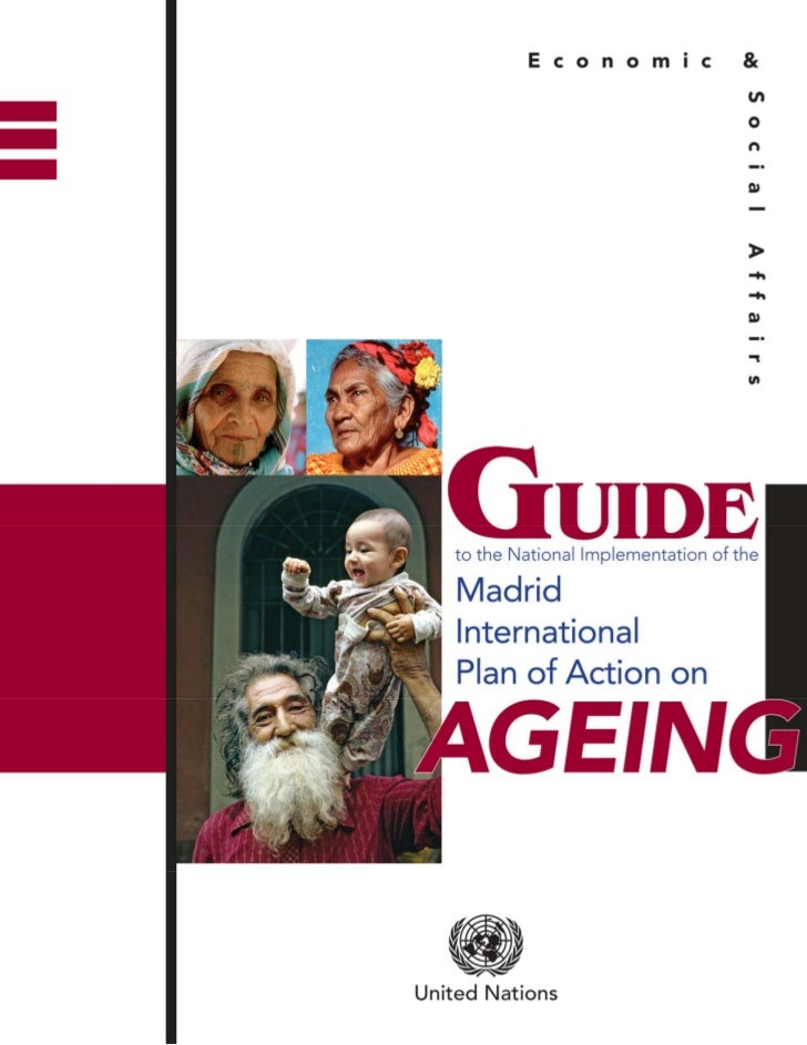 Guide to the National Implementation of the Madrid Plan of Action on Ageing