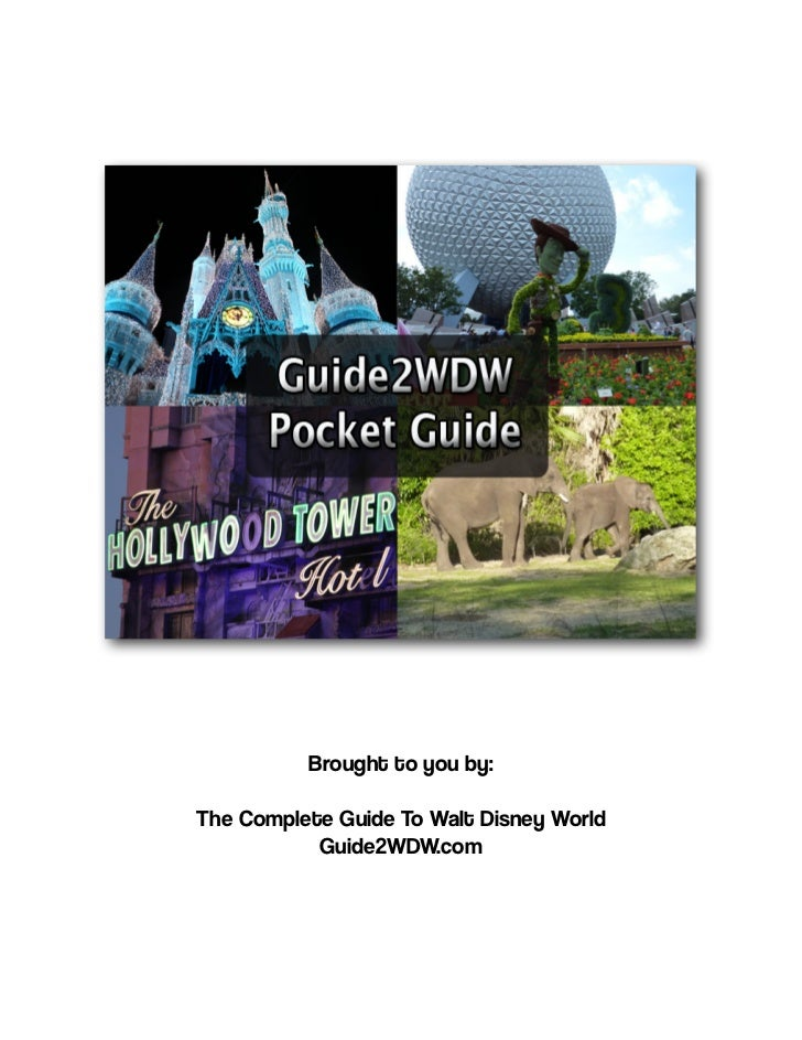 Brought to you by:The Complete Guide To Walt Disney World           Guide2WDW.com