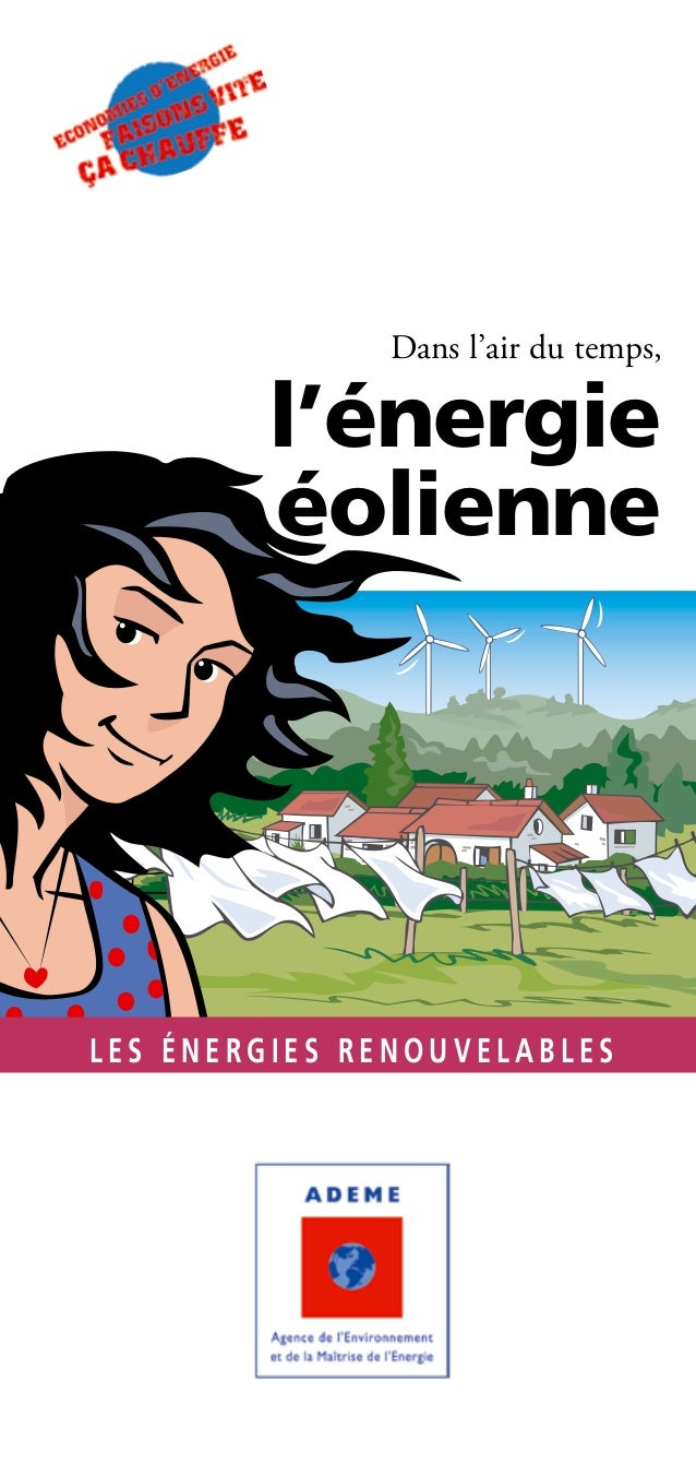 Dans l'air du temps,        l'énergie        éolienneLES ÉNERGIES RENOUVELABLES