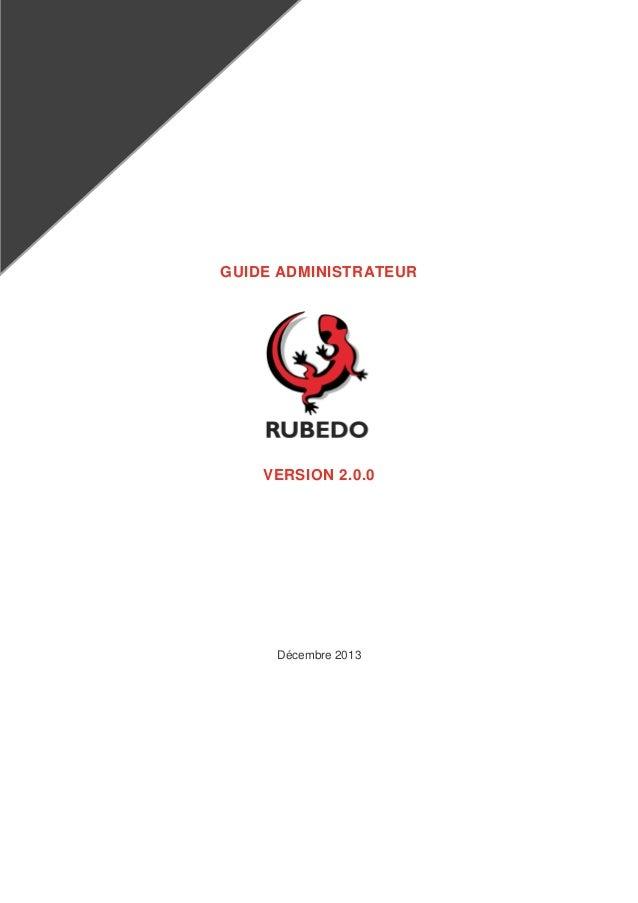 GUIDE ADMINISTRATEUR  VERSION 2.0.0  Décembre 2013