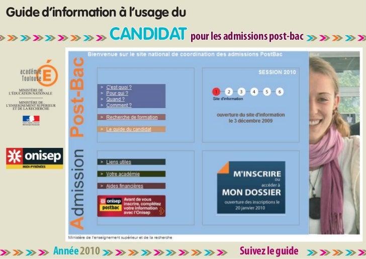 Guide d'information à l'usage du                      CANDIDAT pour les admissions post-bac             Année 2010        ...