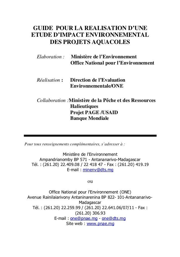 GUIDE POUR LA REALISATION D'UNE   ETUDE D'IMPACT ENVIRONNEMENTAL       DES PROJETS AQUACOLES      Elaboration :      Minis...