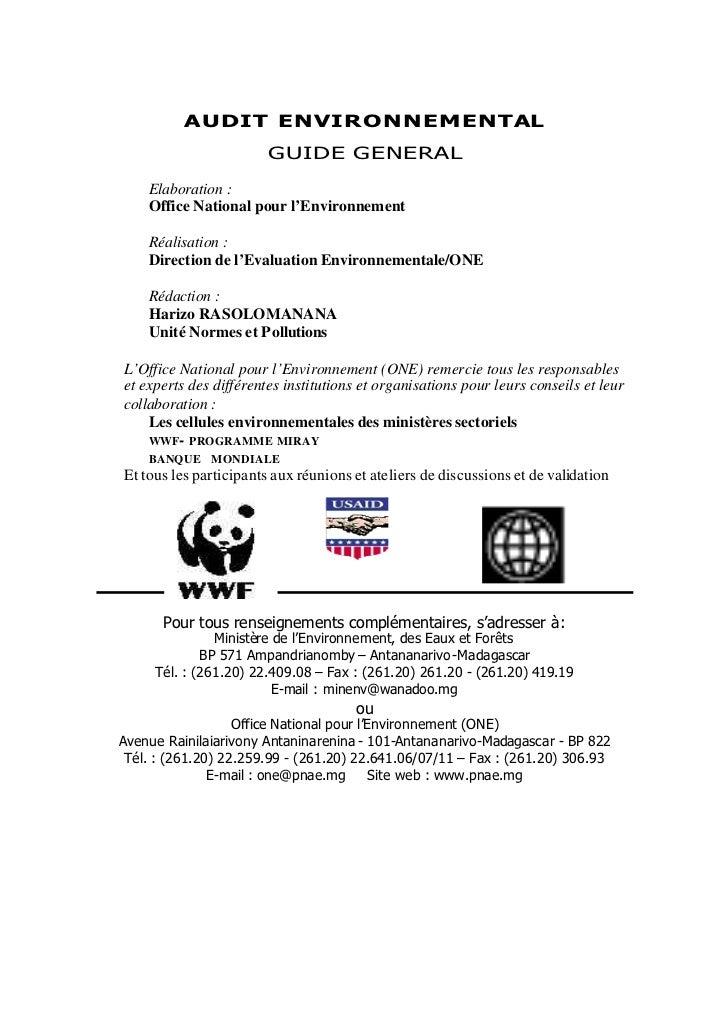 AUDIT ENVIRONNEMENTAL                        GUIDE GENERAL    Elaboration :    Office National pour l'Environnement    Réa...
