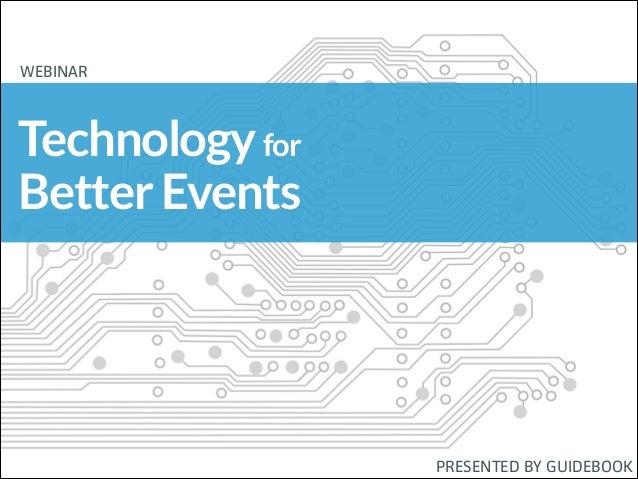 Technology for Better Events [WEBINAR]