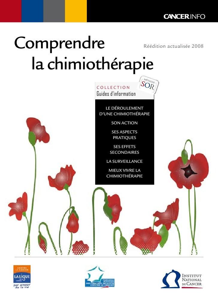 Comprendre                        Réédition actualisée 2008  la chimiothérapie           collection           Guides d'inf...