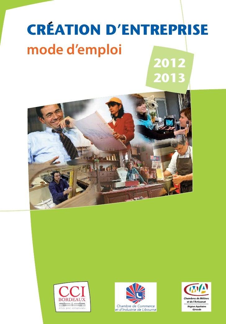 CREATION D'ENTREPRISEmode d'emploi              2012              2013
