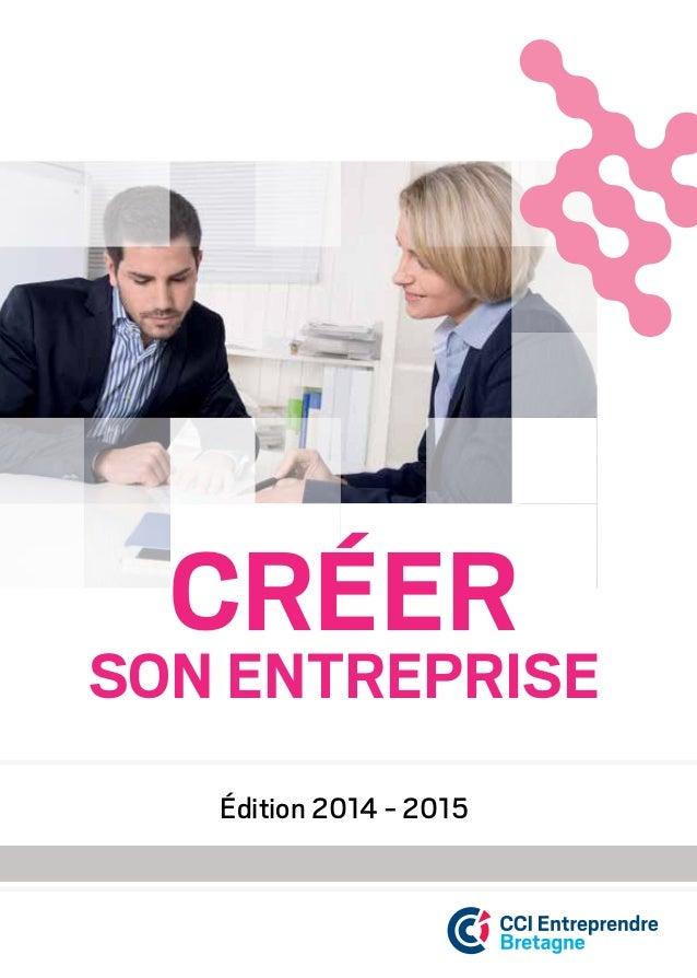 Créer son entreprise Édition 2014 - 2015
