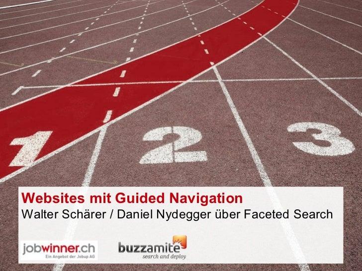 Websites mit Guided Navigation  Walter Schärer / Daniel Nydegger über Faceted Search