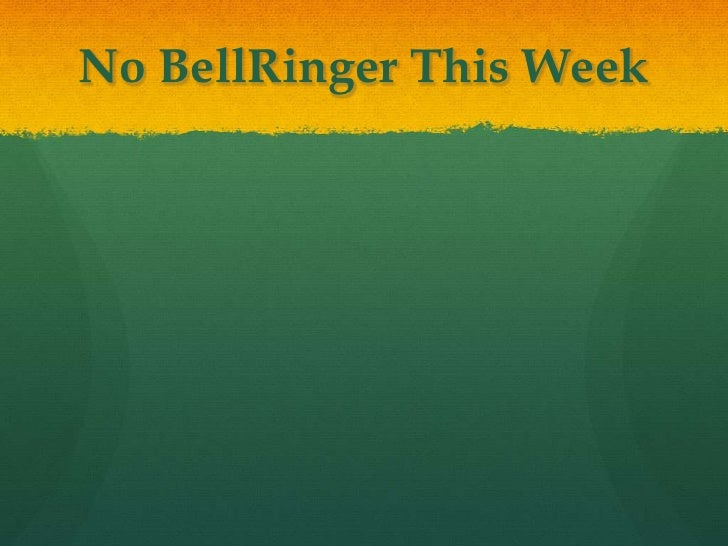 No BellRinger This Week<br />