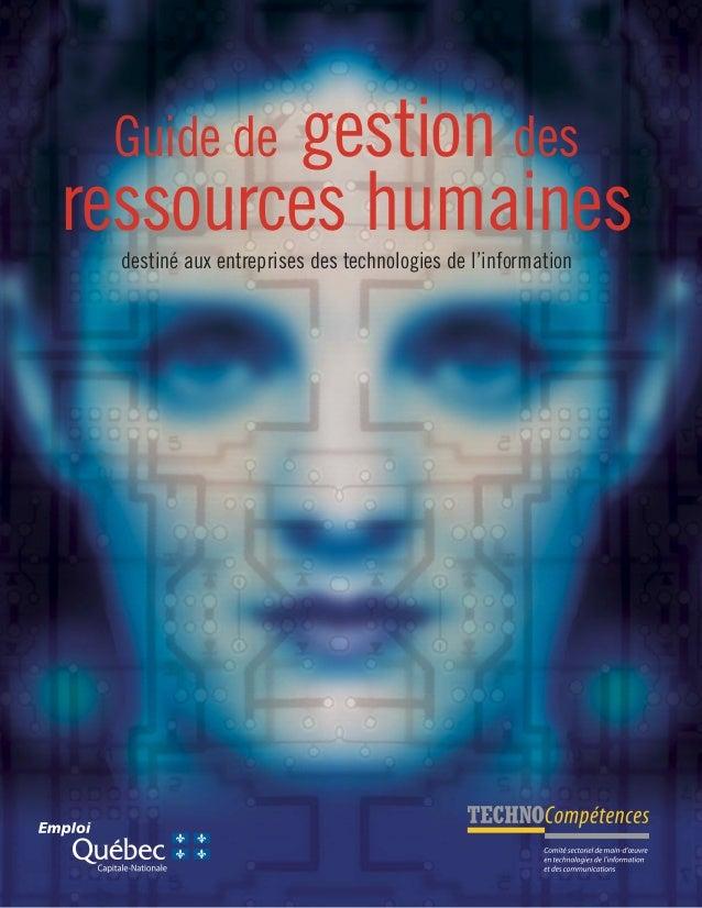 Guide de gestion des ressources humainesdestiné aux entreprises des technologies de l'information