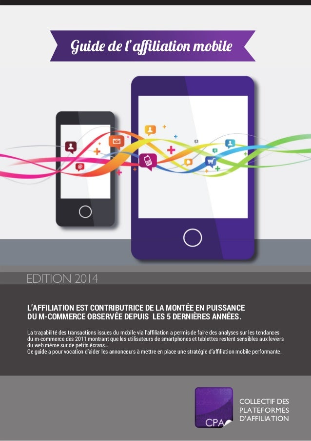 Guide de l'affiliation mobile - Edition 2014 - CPA