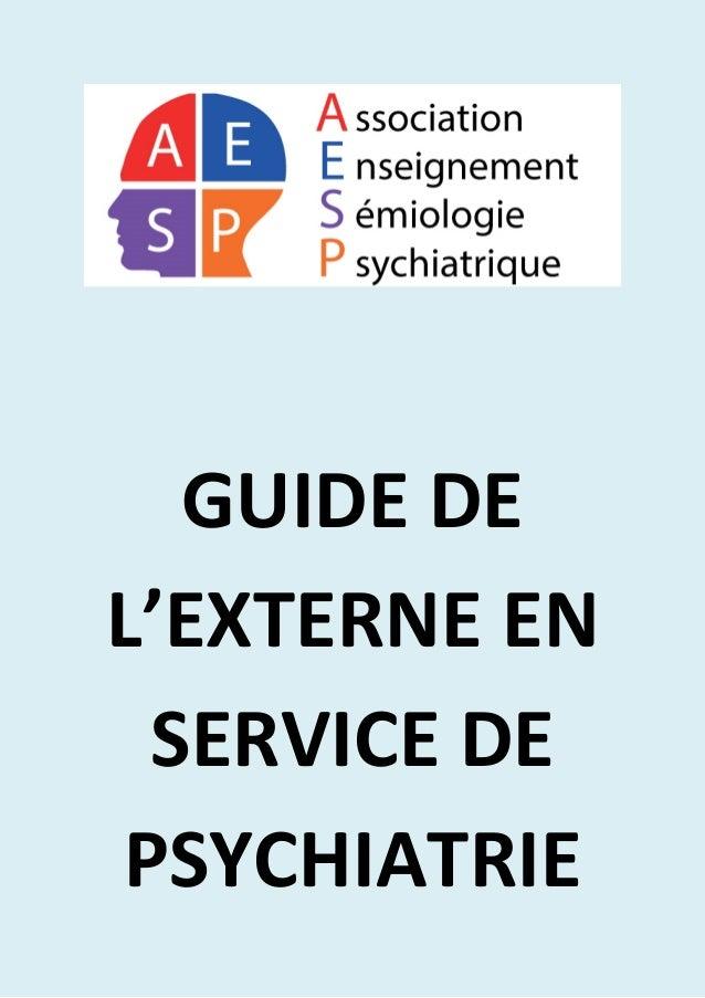 GUIDE DE L'EXTERNE EN SERVICE DE PSYCHIATRIE