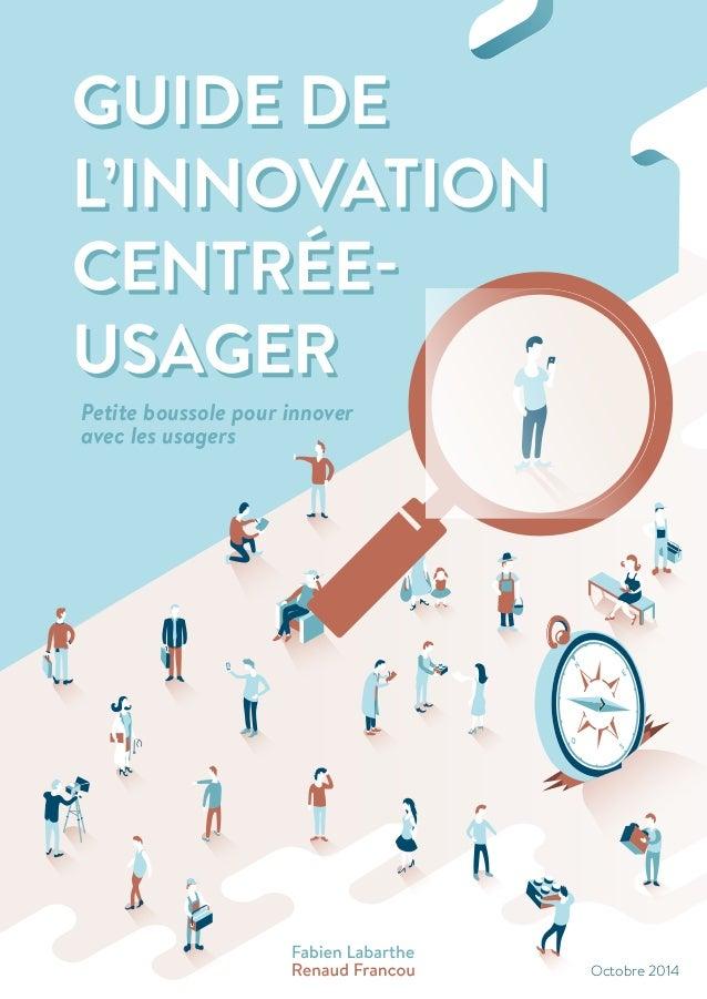 Petite boussole pour innover avec les usagers Octobre 2014