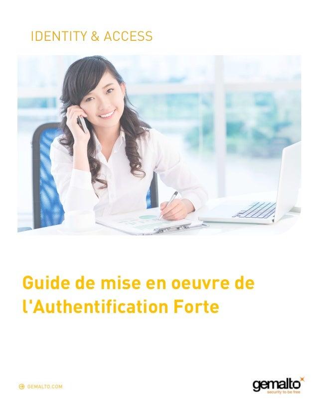 IDENTITY & ACCESS  Guide de mise en oeuvre de  l'Authentification Forte