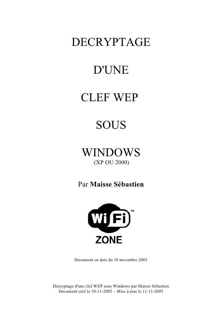 DECRYPTAGE                      D'UNE                CLEF WEP                       SOUS                WINDOWS           ...