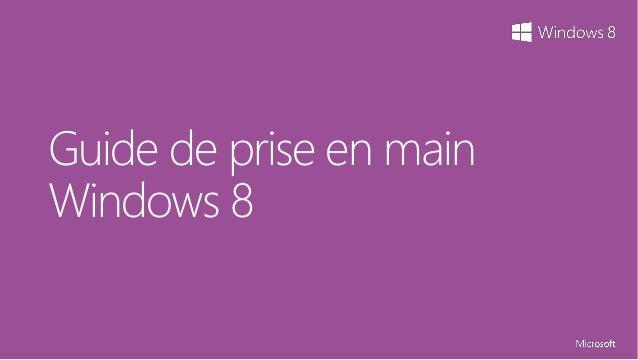 Guide de prise en mainWindows 8