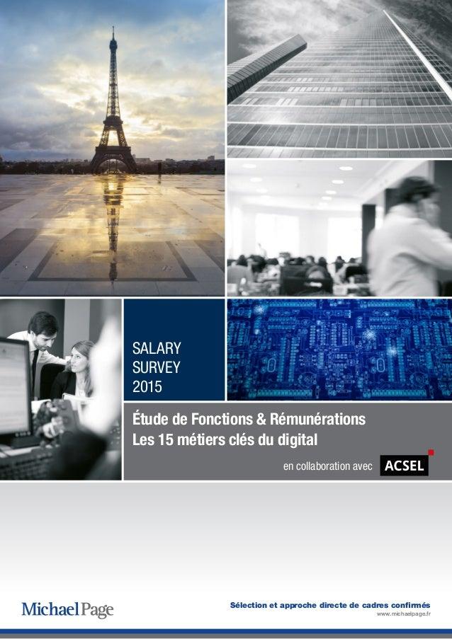 Sélection et approche directe de cadres confirmés www.michaelpage.fr Étude de Fonctions & Rémunérations Les 15 métiers clé...