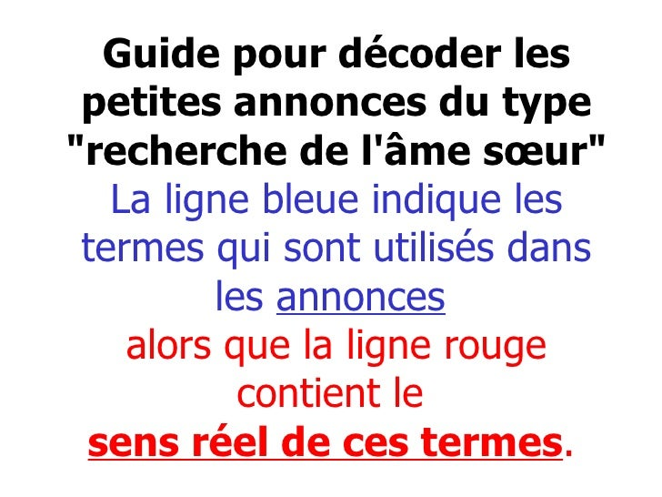"""Guide pour décoder les petites annonces du type """"recherche de l'âme sœur"""" La ligne bleue indique les termes qui ..."""