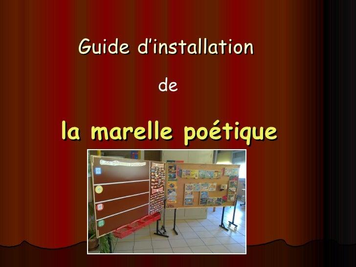 Guide   d'installation   la marelle poétique de