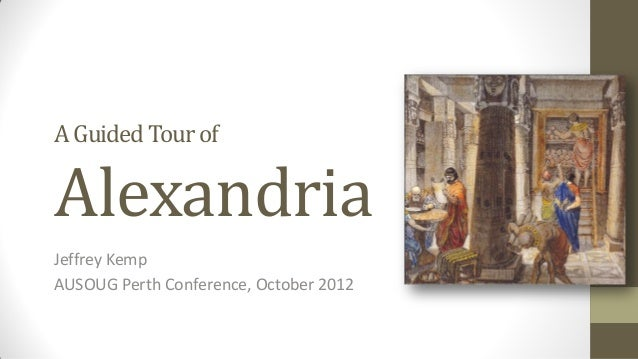 Guided Tour of Alexandria (PL/SQL Library)