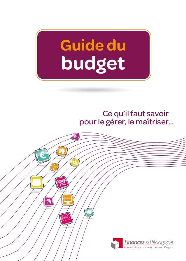 Guide du budget pour le gérer, le maîtriser… Ce qu'il faut savoir