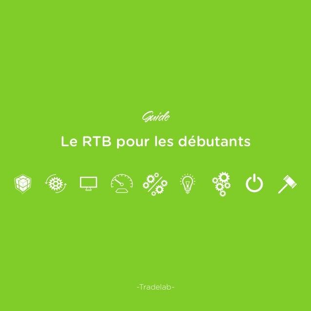 Guide Le RTB pour les débutants -Tradelab-