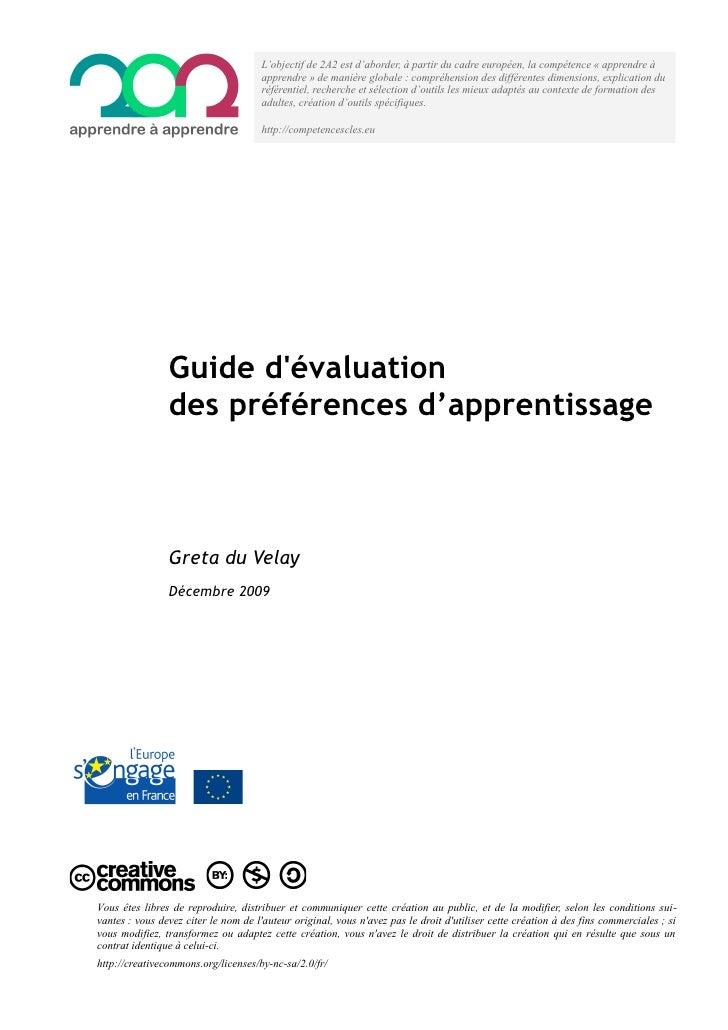 L'objectif de 2A2 est d'aborder, à partir du cadre européen, la compétence « apprendre à                                  ...