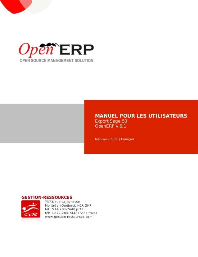 MANUEL POUR LES UTILISATEURS                                      Export Sage 50                                      Open...