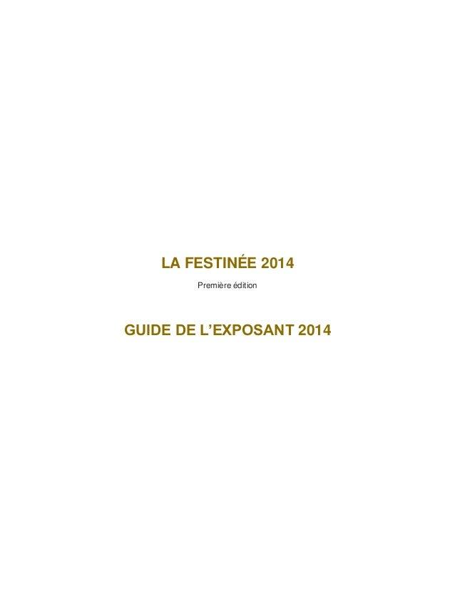 LA FESTINÉE 2014 Première édition  GUIDE DE L'EXPOSANT 2014