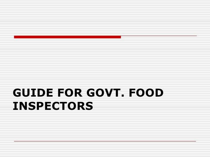 GUIDE FOR GOVT. FOOD INSPECTORS