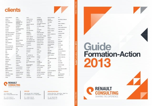 Guide Formation-Action 2013 clients 13- 15, Quai le Gallo 92513 - Boulogne-Billancourt Cédex Tel.: + 33 1 76 84 31 31 www....