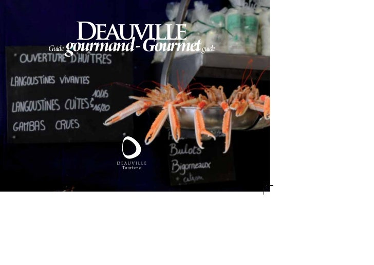 Guide         Deauville        gourmand - Gourmet   guide