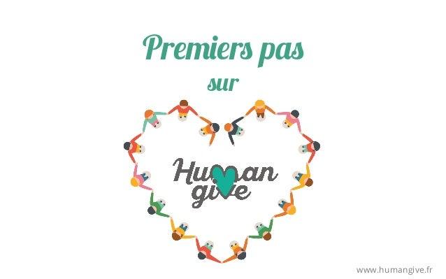 Premiers pas sur www.humangive.fr