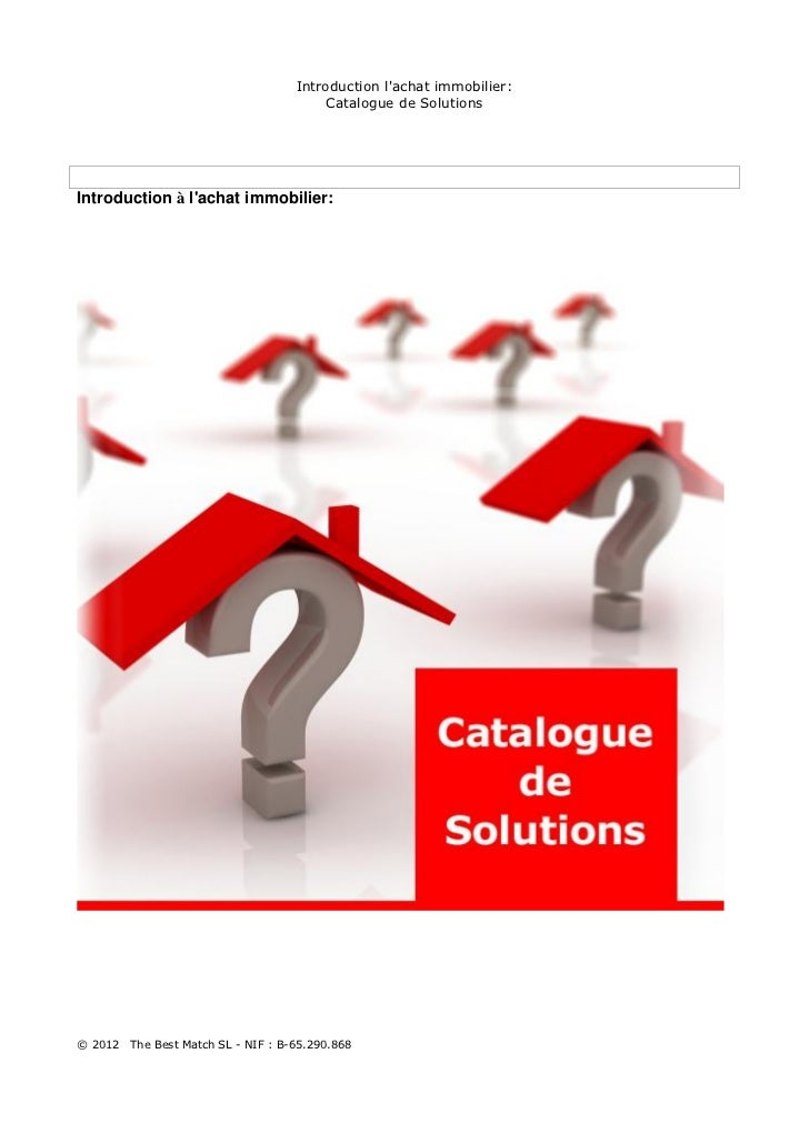 Introduction lachat immobilier:                                          Catalogue de SolutionsIntroduction à lachat immob...