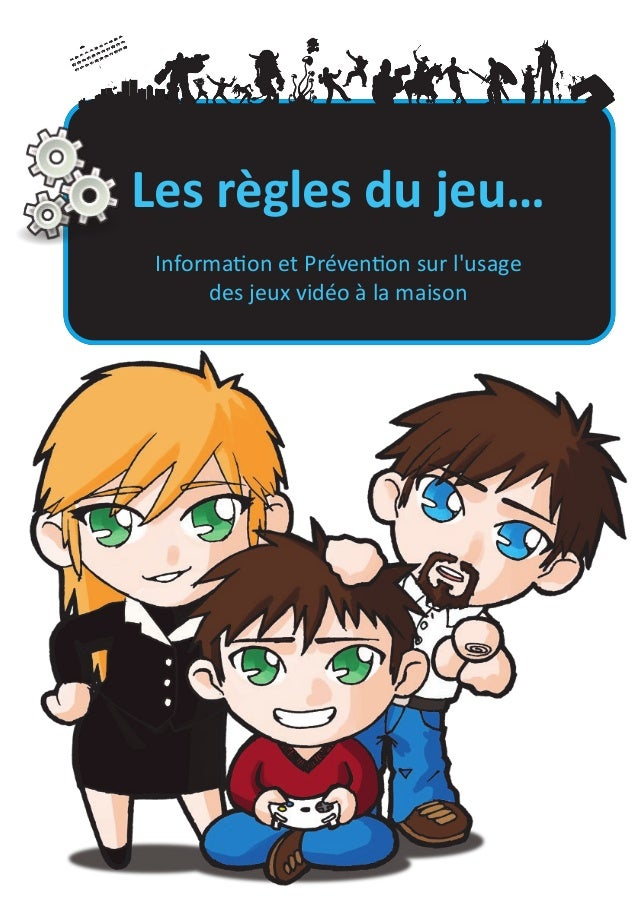 Les règles du jeu... Information et prévention sur l'usage des jeux vidéo à la maison